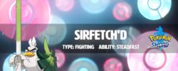 Ecco Sirfetch'd, l'evoluzione di Galar di Farfetch'd