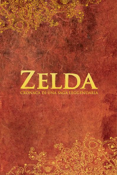 Zelda cronaca di una saga leggendaria